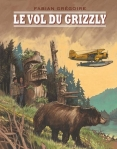 Le vol du grizzly